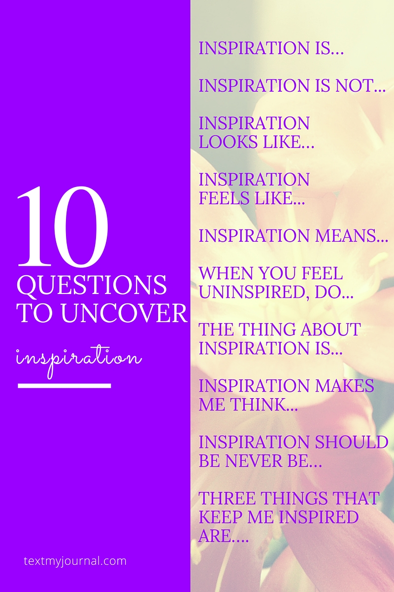 10 ways to uncover inspiration