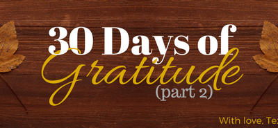 30 Days of Gratitude Challenge – Part 2