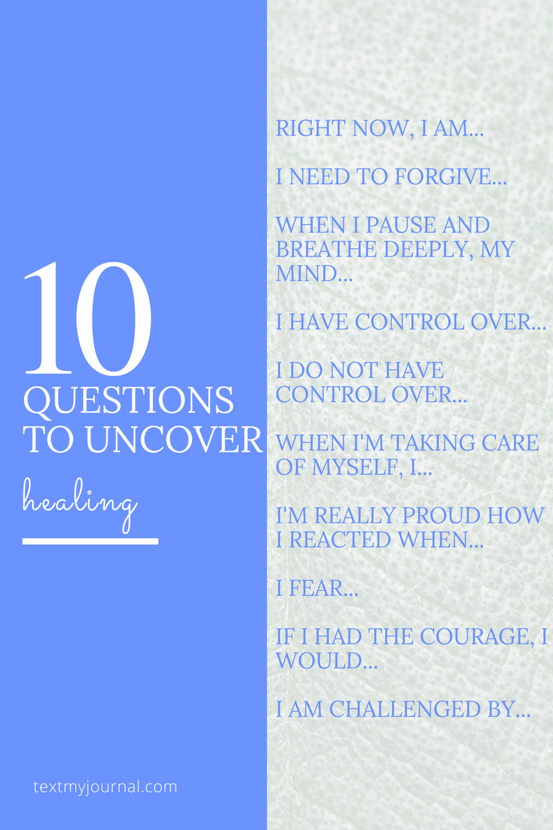 10 questions to uncover healing