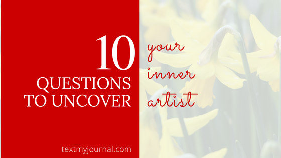10 Questions to Uncover Your Inner Artist
