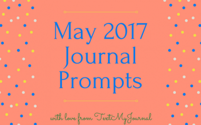 May 2017 Journal Prompts