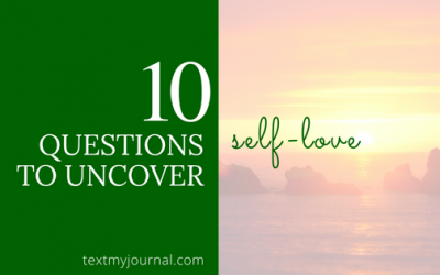 10 Questions to Uncover Self-Love