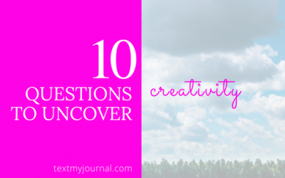 10 Questions to Uncover Creativity