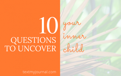 10 Questions to Uncover Your Inner Child